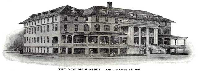 The New Manhasset -on the ocean front