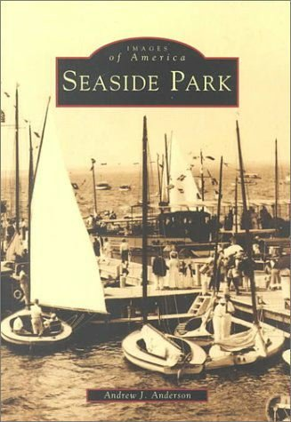 Images of America, seaside park bookcover.